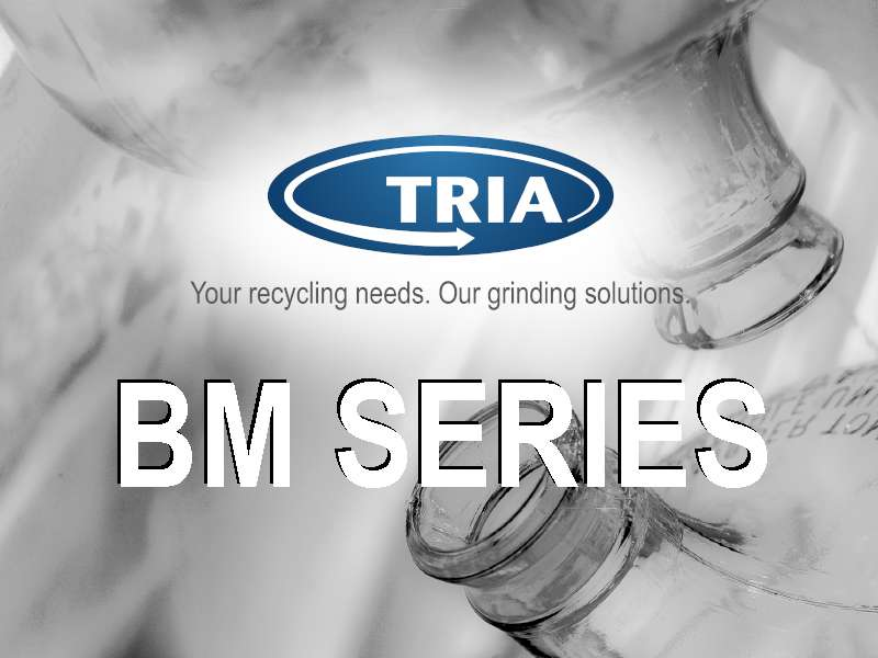 BM 7030: Series 30, bestseller by TRIA, still growing