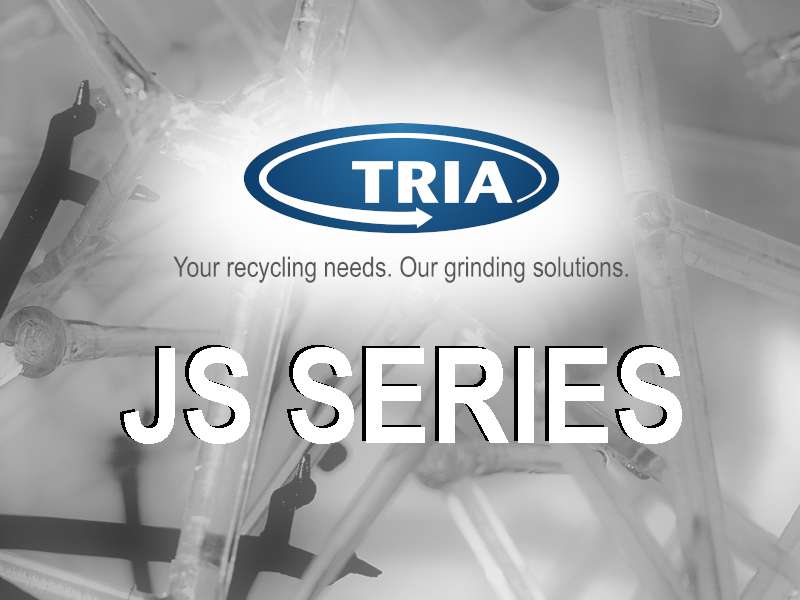 JS 11: brand new screenless grinders