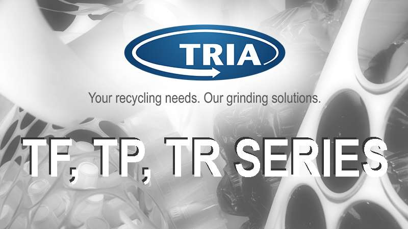 Thermoforming plant? TRIA has the right granulator for all needs